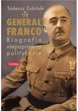 Generał Franko biografia niepoprawna politycznie