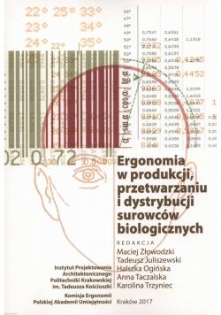 Ergonomia w produkcji przetwarzaniu i dystrybucji surowców biologicznych