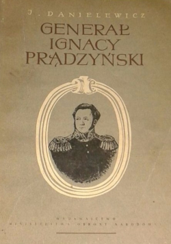 Generał Ignacy Prądzyński