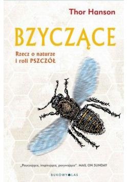 Bzyczące Rzecz o naturze i roli pszczół