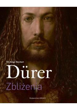 Dürer. Zbliżenia