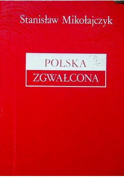 Polska zgwałcona