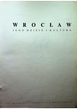 Wrocław jego dzieje i kultura