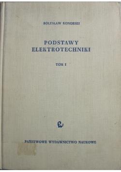Podstawy elektrotechniki tom I
