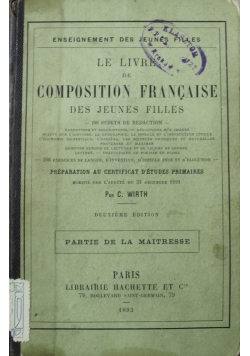 Le LIvre de Composition Francaise des Jeunes Filles 1893 r.
