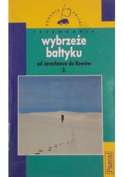 Wybrzeże Bałtyku Od Jarosławca do Rowów
