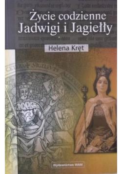 Życie codzienne Jadwigi i Jagiełły