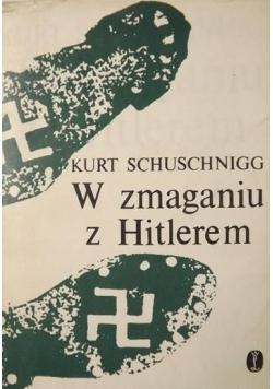 W zmaganiu z Hitlerem