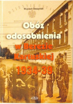 Obóz odosobnienia w Berezie Kartuskiej 1934-39