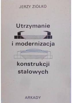 Utrzymanie i modernizacja konstrukcji stalowych