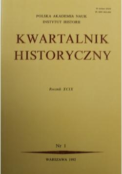 Kwartalnik Historyczny Rocznik XCIX Nr 1