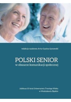 Polski senior w obszarze komunikacji społecznej