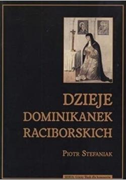 Dzieje dominikanek raciborskich