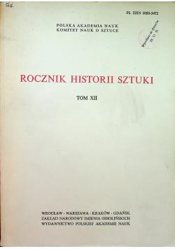 Rocznik Historii Sztuki Tom XII