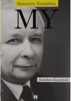 My Jarosław Kaczyński