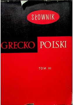 Słownik Grecko Polski tom III