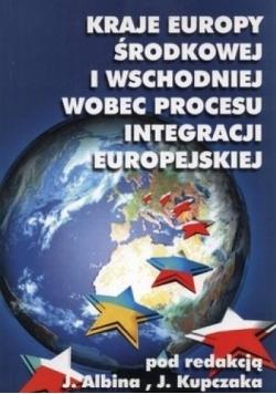 Kraje Europy Środkowej i Wschodniej wobec procesu integracji europejskiej