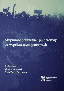 Aktywność polityczna i jej przejawy we współczesnych państwach
