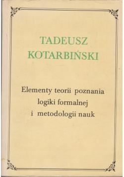 Elementy teorii poznania logiki formalnej metodologii nauk
