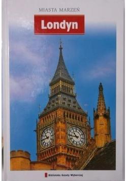 Miasta marzeń Londyn