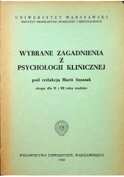 Wybrane zagadnienia z psychologii klinicznej