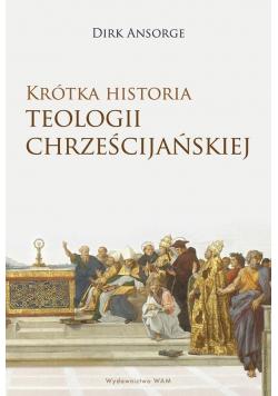 Krótka historia teologii chrześcijańskiej