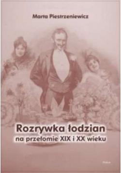 Rozrywka łodzian na przełomie XIX i XX wieku