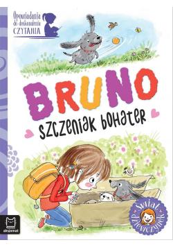 Świat dziewczynek. Bruno - szczeniak bohater
