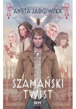Trylogia szamańska T.3 Szamański twist