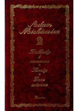 Mickiewicz Ballady i romanse / Sonety / Inne wiersze