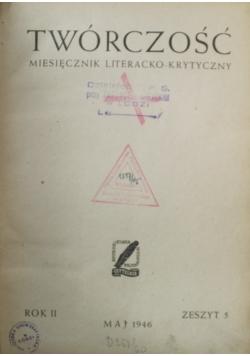 Twórczość miesięcznik literacko krytyczny Maj 1946 r.