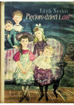 Pięcioro dzieci i coś