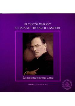 Błogosławiony ks prałat dr Karol Lampert Świadek bezlitosnego czasu