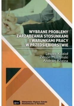 Wybrane problemy zarządzania stosunkami i warunkami pracy