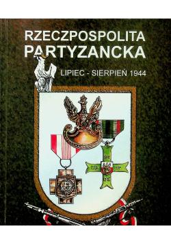 Rzeczpospolita partyzancka lipiec sierpień 1944