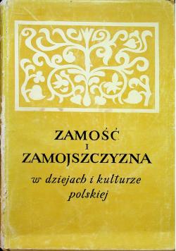 Zamość i Zamojszczyzna w dziejach i kulturze Polskiej