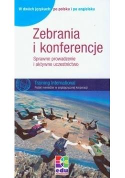 Zebrania i konferencje: Sprawne prowadzenie i aktywne uczestnictwo. Wydawnie dwujęzyczne: po polsku i po angielsku