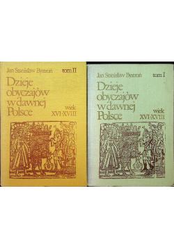 Dzieje obyczajów  w dawnej Polsce tom 1 i 2