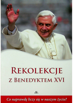 Rekolekcje z Benedyktem XVI