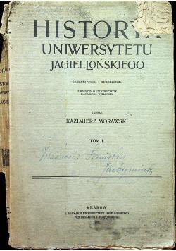 Historya Uniwersytetu Jagiellońskiego Tom I 1900 r.