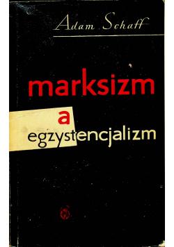 Marksizm a egzystencjalizm