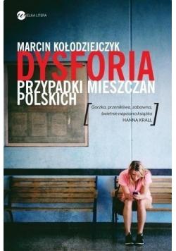Dysforia Przypadek mieszczan polskich