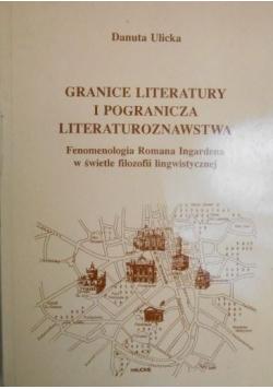 Granice literatury i pogranicza literaturoznawstwa