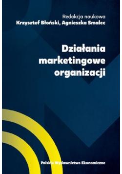 Działania marketingowe organizacji