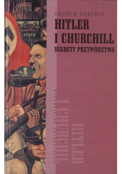 Hitler i Churchill Sekrety przywództwa
