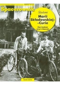 Spacerownik Śladami Marii Skłodowskiej Curie