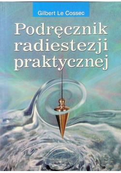 Podręcznik radiestezji praktycznej
