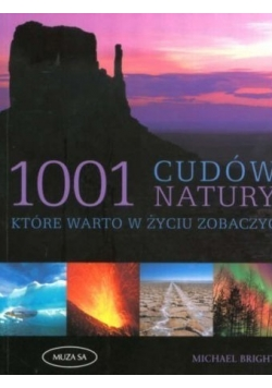 1001 cudów natury które warto w życiu zobaczyć