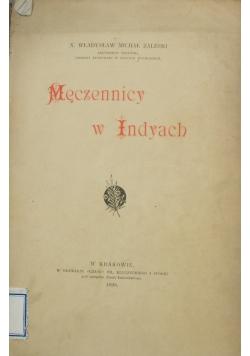 Męczennicy w Indyach 1898 r.