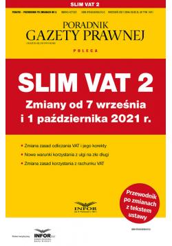 Slim VAT 2 Zmiany od 7 września i 1 października 2021 r.